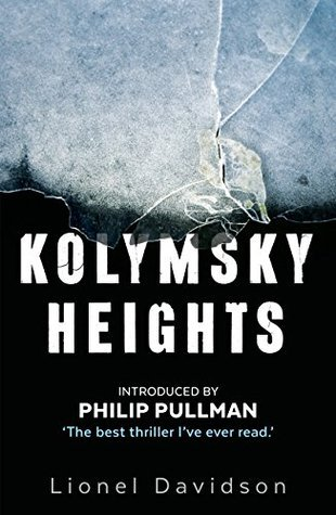 'Kolymsky Heights' – a place of love, friendship, fear and adventure